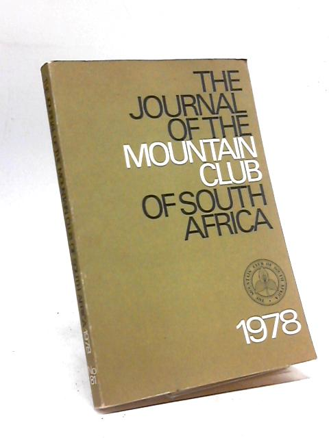 The Journal of the Mountain Club of South Africa 1978 By Anon