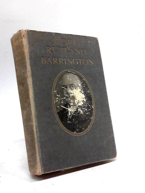 More Rutland Barrington by Rutland Barrington