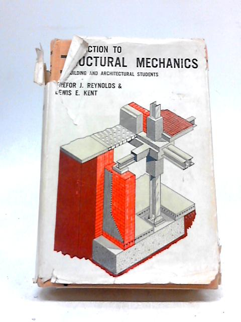 Introduction to Structural Mechanics By Trefor J. Reynolds