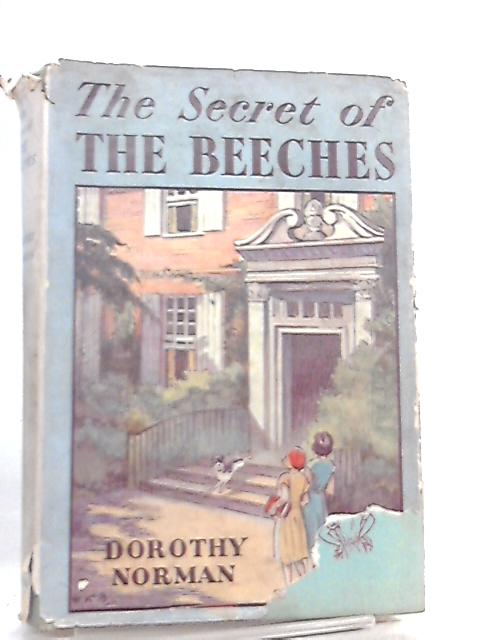 The Secret of the Beeches by Dorothy Norman