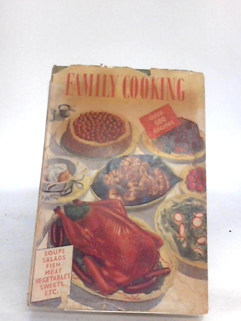 Complete Family Cooking By Foster, Myrtle