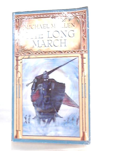 The Long March By Michael Mullen