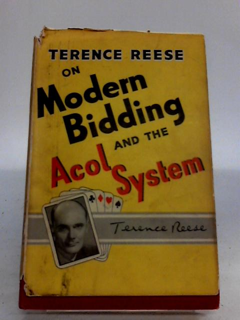 Modern Bidding and the Acol System by Terence Reese