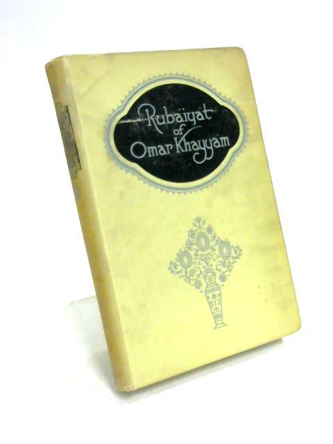 Rubaiyat of Omar Khayyam by Fitzgerald