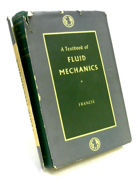 A Textbook of Fluid Mechanics for Engineering Students by J R D