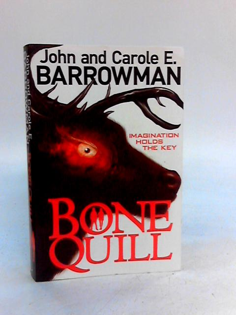 Bone Quill (Hollow Earth 2) By Barrowman, John