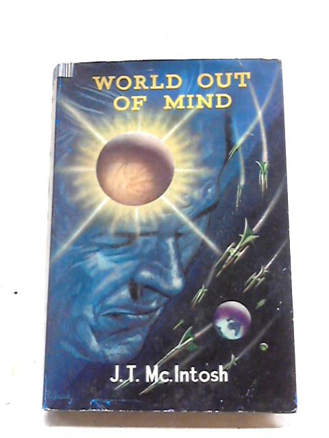 World Out of Mind By J. T. McIntosh