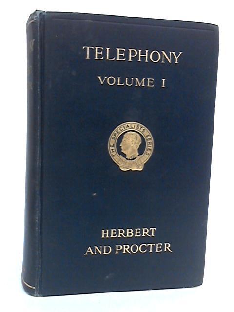 Telephony, Volume I By T. E. Herbert