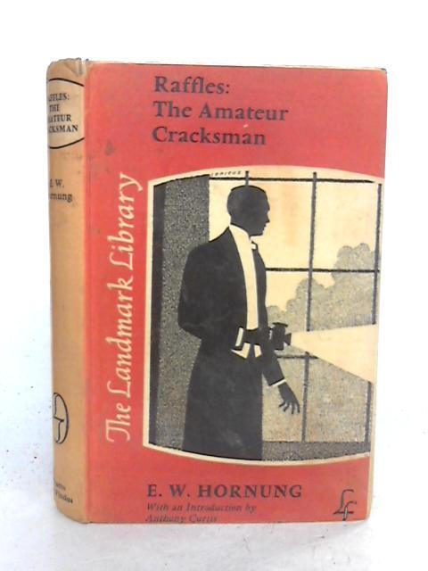 Raffles, the Amateur Cracksman (Landmark Library) By Hornung, E. W.
