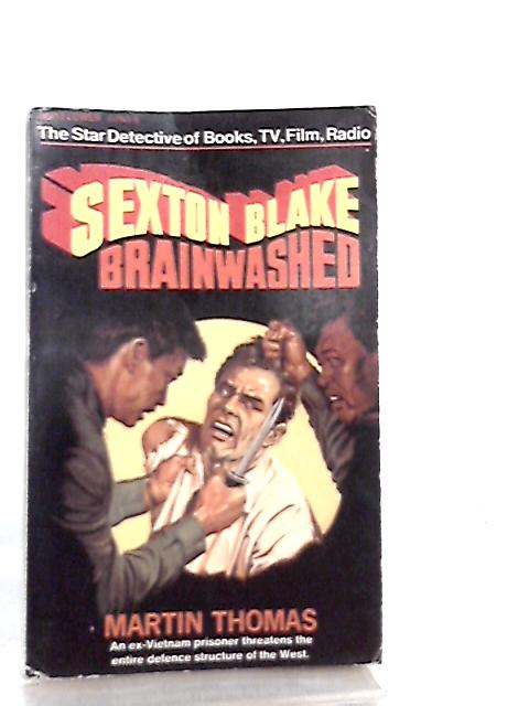 Sexton Blake No. 42 - Brainwashed By Martin Thomas
