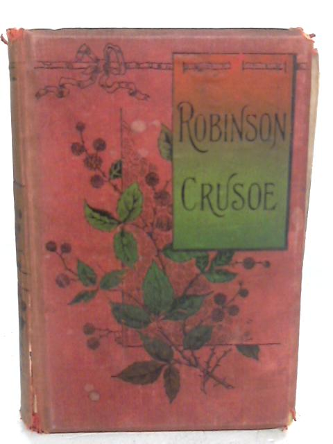 Robinson Crusoe by Defoe