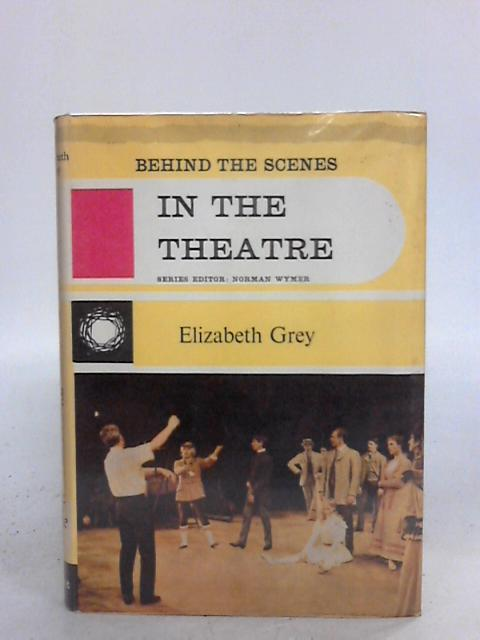 In the Theatre By Elizabeth Grey