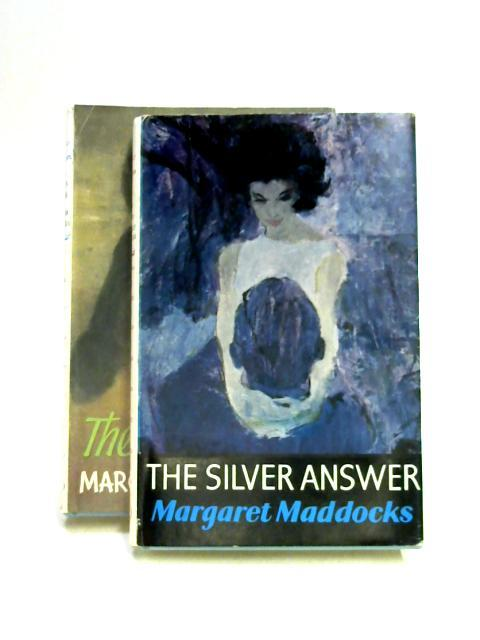 The Silver Answer & The Green Grass by Margaret Maddocks
