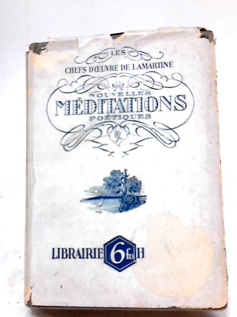 Nouvelles Méditations Poétiques By Lamartine