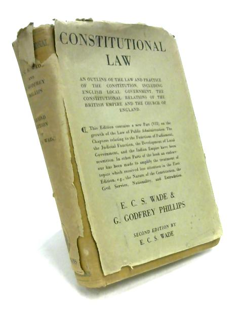 Constitutional Law By E.C.S. Wade