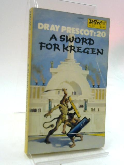 Dray Prescot 20 A Sword For Kregen By Akers, Alan Burt