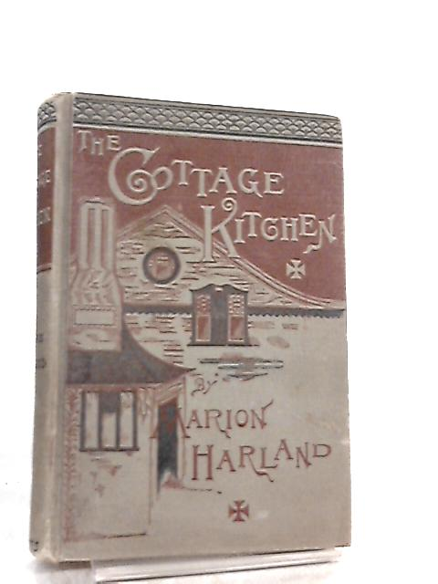 The Cottage Kitchen By Marion Harland