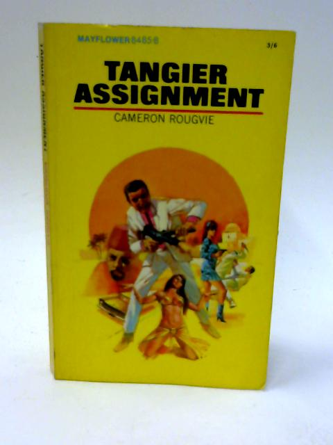 Tangier Assignment By Rougvie, Cameron