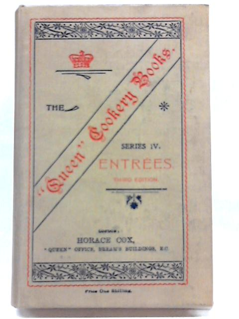 The Queen Cookery Books No. 4 Entrees By Beaty Pownall, S