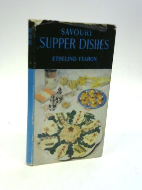 Savoury Supper Dishes By Ethelind Fearon