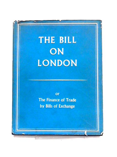 The Bill on London By Anon