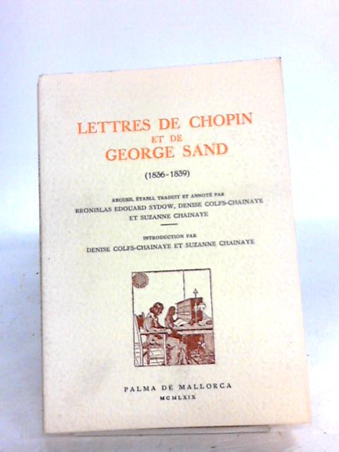 Lettres de chopin et george sand by Various