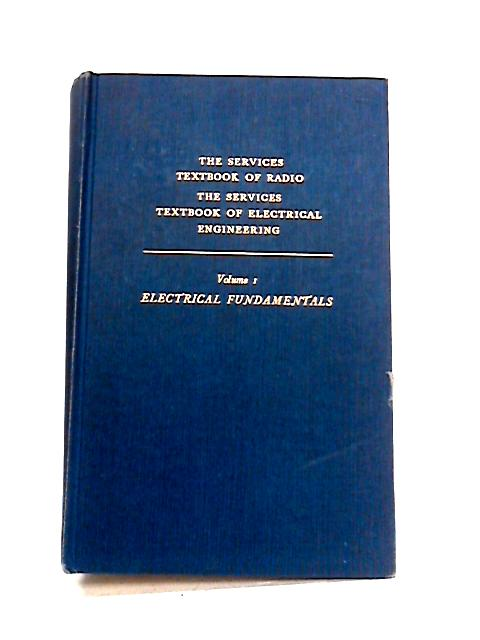 Electrical Fundamentals: Vol. I by G.R. Noakes