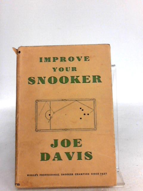 Improve Your Snooker by Davis, Joe