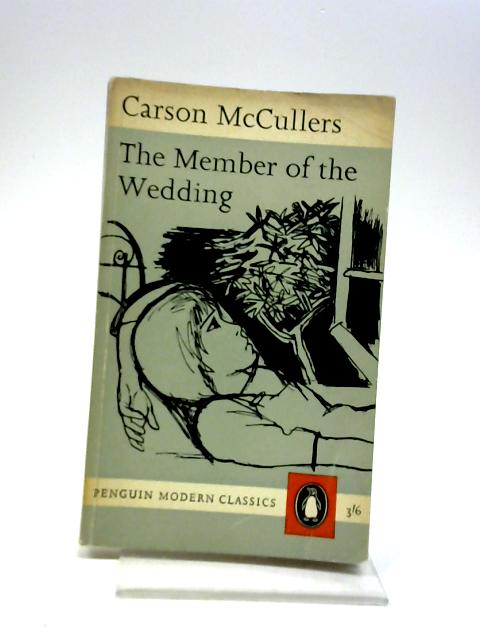 The Member of the Wedding (Penguin modern classics) by McCullers, Carson
