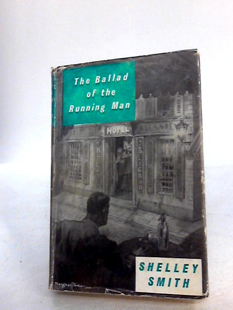 The Ballad of the Running Man by Smith S