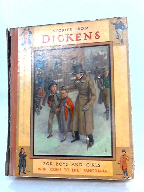 Stories from Dickens for Boys and Girls with 'Come to life Panorama' by Dickens
