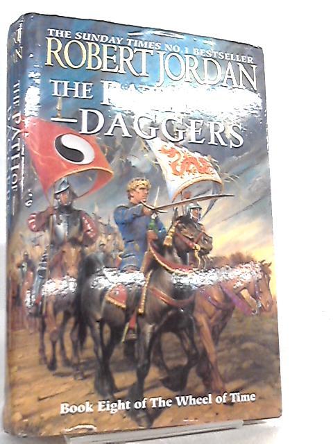 The Path Of Daggers, Wheel Of Time Book 8 By Robert Jordan