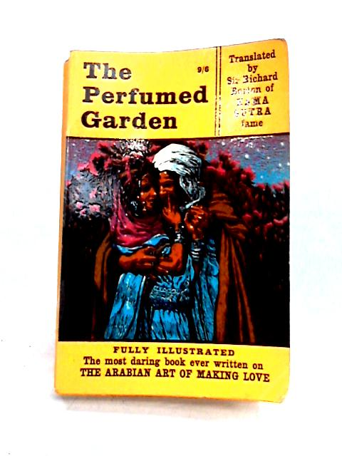 The Perfumed Garden by Richard Burton (trans.
