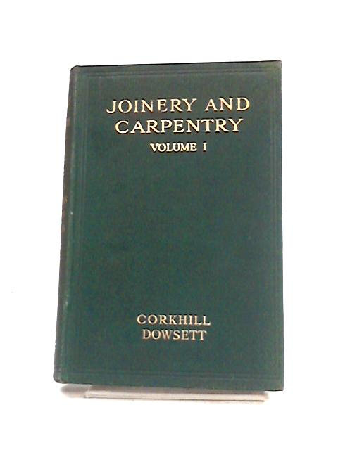 Joinery And Carpentry: Vol. 1 by Richard Greenhalgh