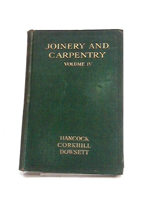 Joinery and Carpentry: Vol IV by R. Greenhalgh