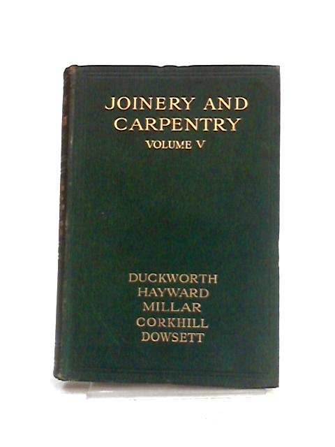 Joinery and Carpentry: Vol 5 by Richard Greenhalgh
