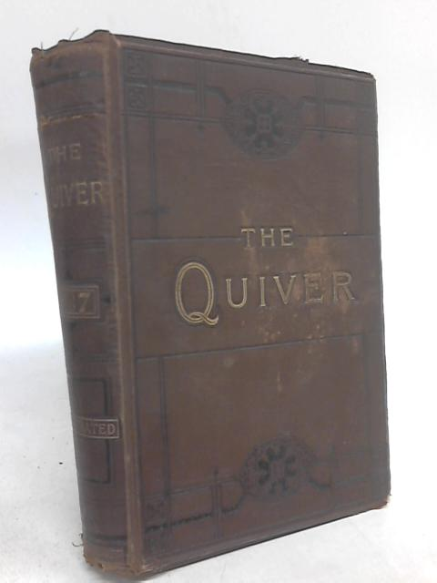 The Quiver: An Illustrated Magazine. Volume XXII. 1887 by A Boyd-Carpenter