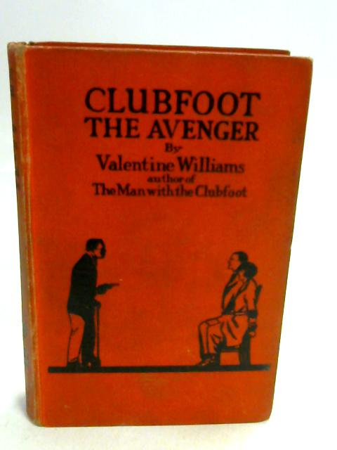 Clubfoot The Avenger. by Williams, Valentine.