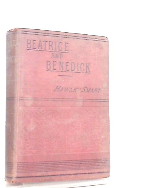 Beatrice and Benedick by Hawley Smart
