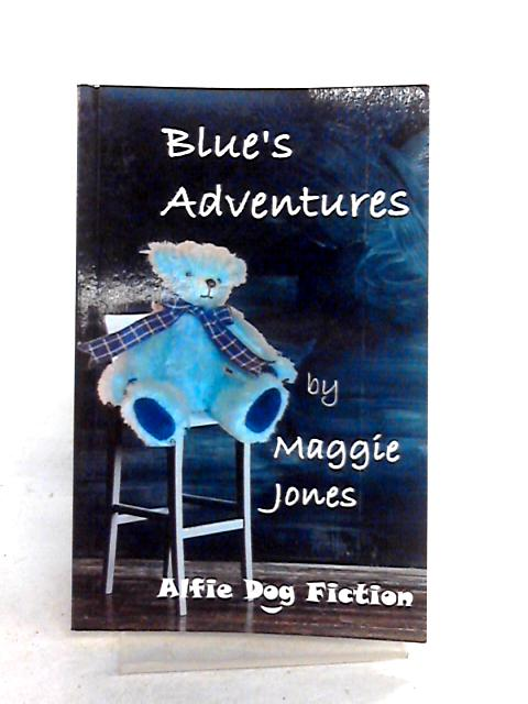 Blue's Adventures by Maggie Jones