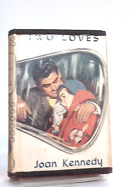 Two Loves by Joan Kennedy