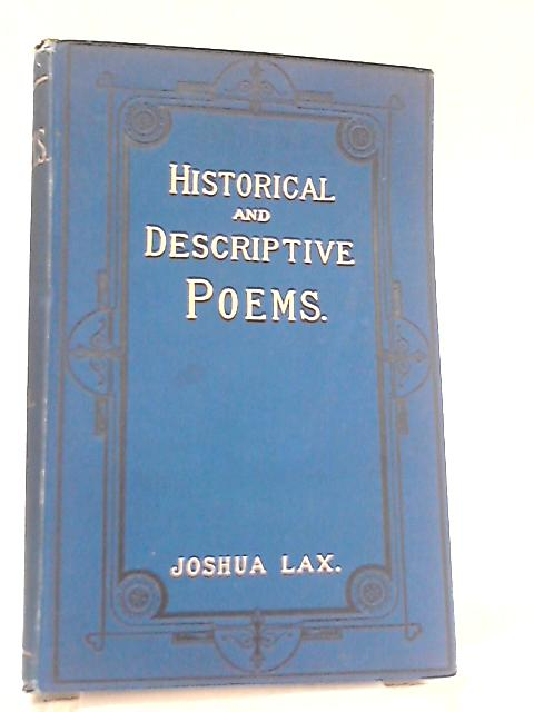 Historical and Descriptive Poems by Joshua Lax