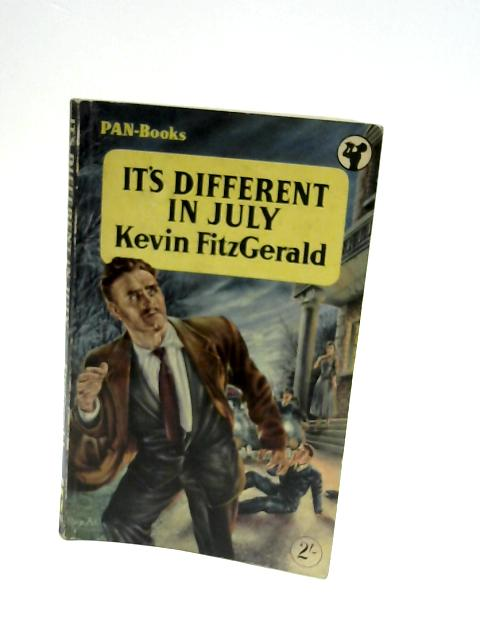 It's Different in July. By Fitzgerald, Kevin