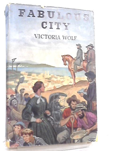 Fabulous City by Victoria Wolf