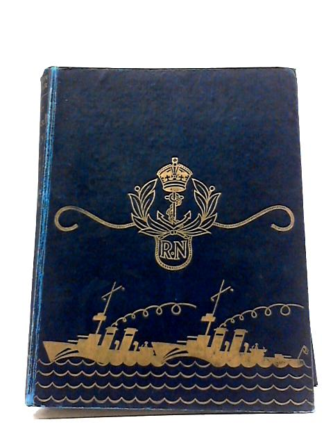 The Royal Navy From January 1941 to March 1942, A Complete Record in Text and Pictures by Commander E. Keble Chatterton