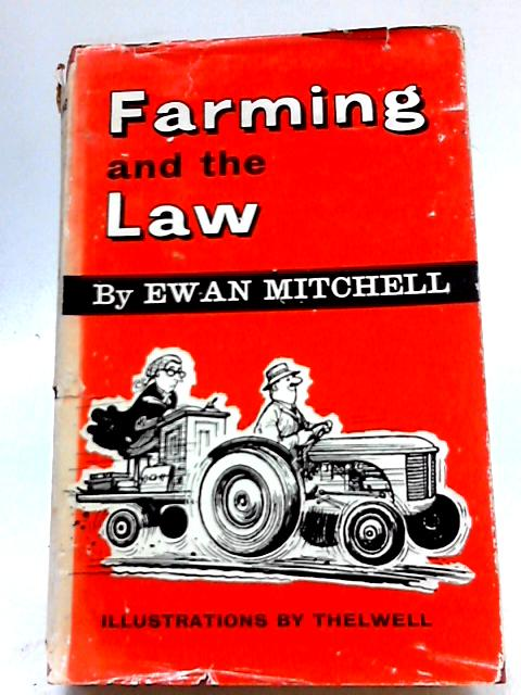 Farming And The Law by Mitchell. Ewan.