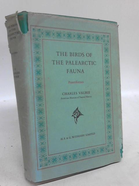 The Birds of the Palearctic Fauna: A Systematic reference by Charles Vaurie
