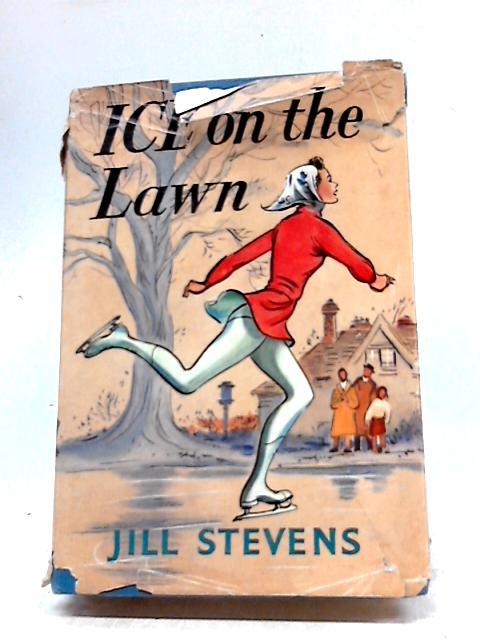 Ice on the Lawn by Jill Stevens