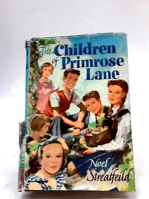 The Children of Primrose Lane by Streatfeild, Noel