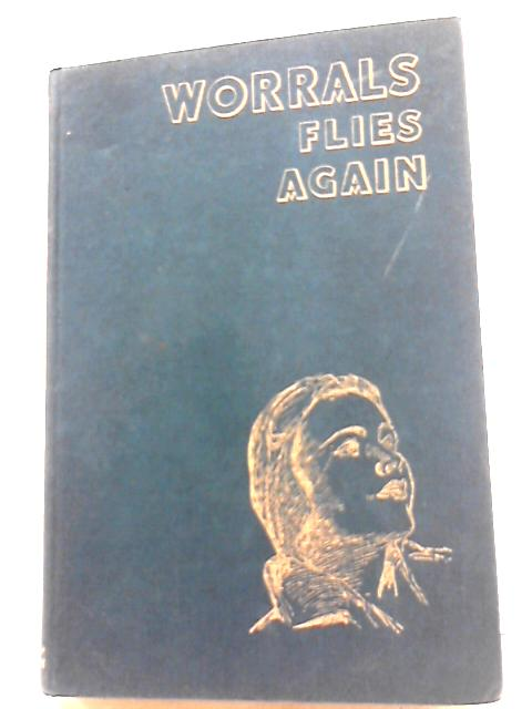 Worrals Flies Again by W.E. Johns